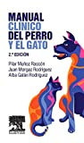 Manual Clínico Del Perro Y El Gato - 2ª Edición
