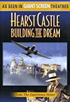 Hearst Castle: Building the Dream [DVD] [Import]