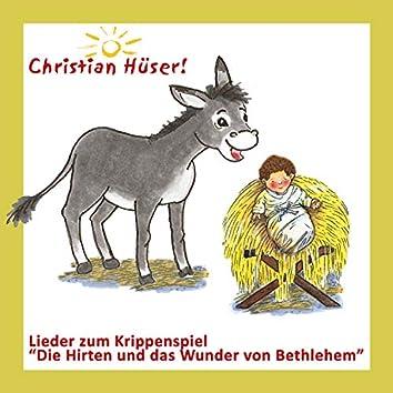 Lieder zum Krippenspiel: Die Hirten und das Wunder von Bethlehem