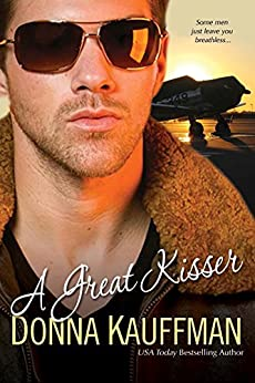 A Great Kisser by [Donna Kauffman]