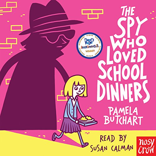 The Spy Who Loved School Dinners audiobook cover art