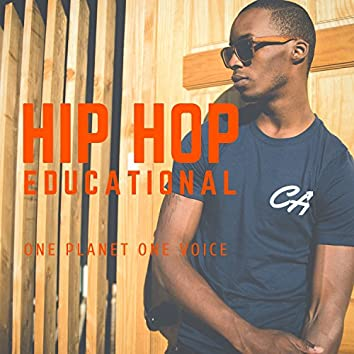 Hip Hop Educational: One Planet One Voice