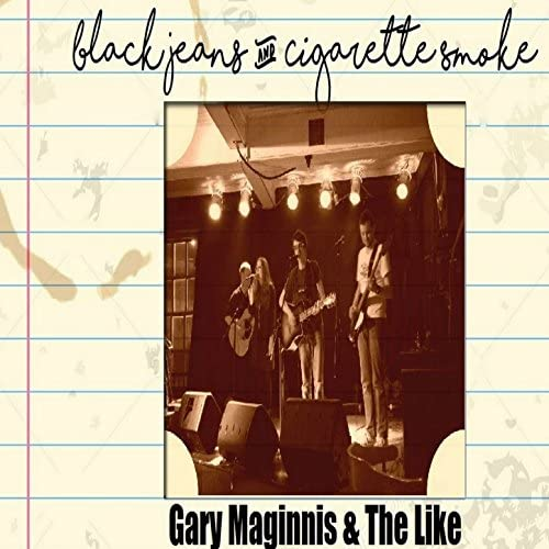 Gary Maginnis and The Like