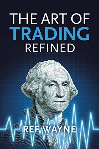 The Art of Trading: Refined (English Edition)