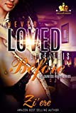Never Loved Like This Before: Box Set Books 1-5 (The Careless Heart Box Set 1-5) (English Edition)
