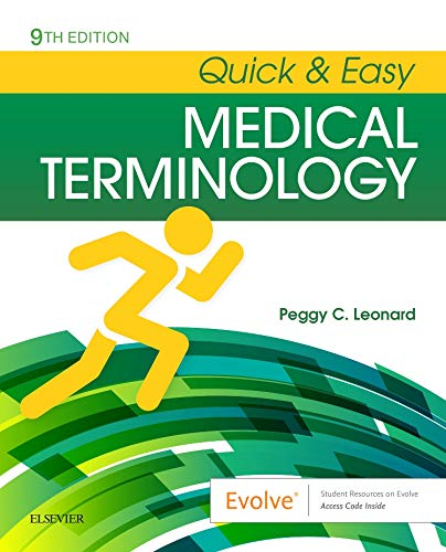 Compare Textbook Prices for Quick & Easy Medical Terminology 9 Edition ISBN 9780323595995 by Leonard BA  MT  MEd, Peggy C.