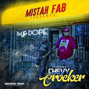 I'm so Dope (Mistah Fab Presents)