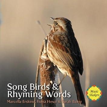 Song Birds & Rhyming Words