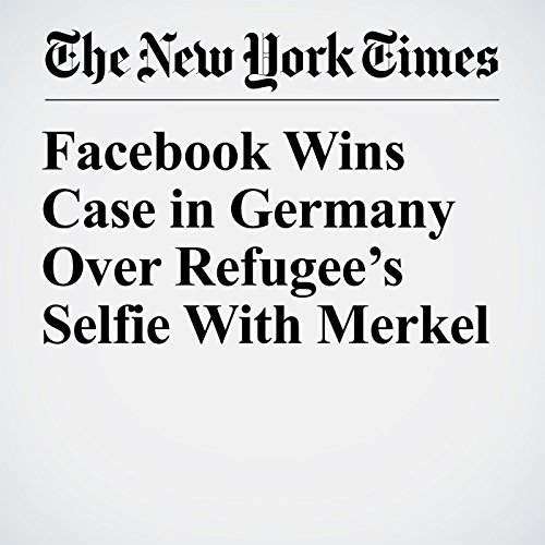 Facebook Wins Case in Germany Over Refugee's Selfie With Merkel copertina