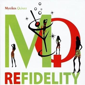 Refidelity