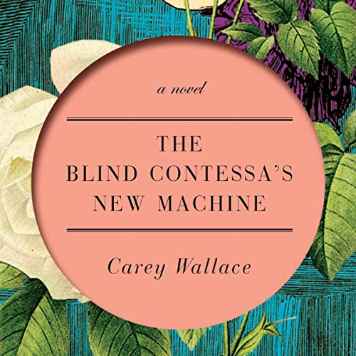 The Blind Contessa's New Machine audiobook cover art