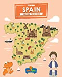 Spain: Travel for kids: The fun way to discover Spain (Travel Guide For Kids Book 11) (English Edition)