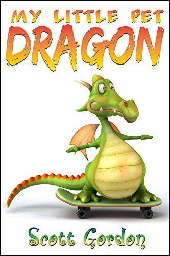 My Little Pet Dragon (Fun!) (English Edition)