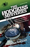 Hodgkiss Mysteries XV: Hodgkiss and the Impossible Murder and other stories