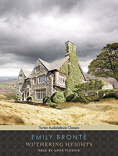 Wuthering Heights: Includes Ebook (Tantor Unabridged Classics)