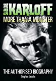 Buy Boris Karloff: More than Monster from Amazon
