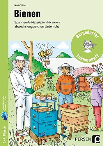 Bienen: Spannende Materialien für einen abwechslungsreiche n Unterricht (1. bis 4. Klasse) (Bergedorfer Themenhefte - Grundschule)