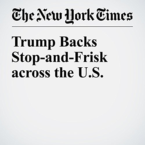 Trump Backs Stop-and-Frisk Across the US cover art
