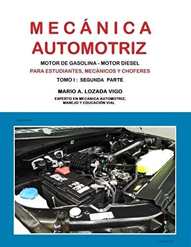 MECÁNICA AUTOMOTRIZ BÁSICA - SEGUNDA PARTE de [MARIO A. LOZADA VIGO, AUGUSTO LOZADA DIAZ]