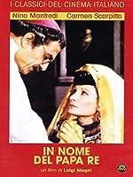 In Nome Del Papa Re [Italian Edition]