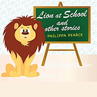 Lion at School and Other Stories cover art