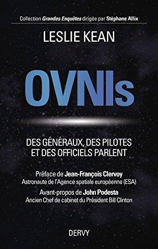 Ovnis : Des généraux, des pilotes et des officiels parlent (Grandes Enquêtes)