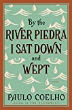 By the River Piedra I Sat Down and Wept (Cover image may vary)