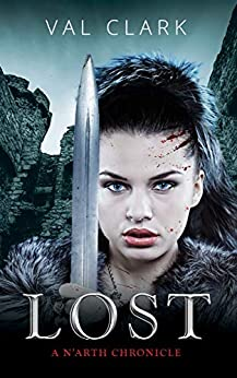 Lost: A N'arth Chronicle by [Val Clark]