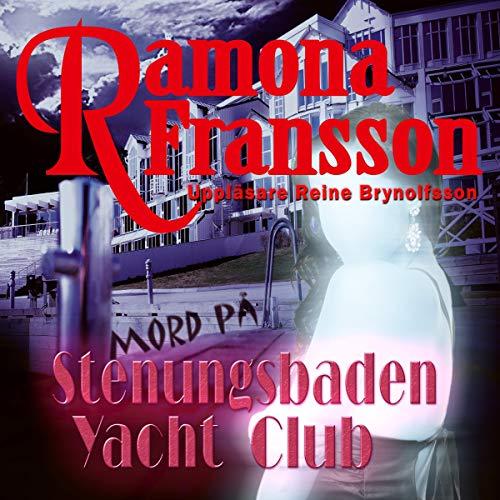 Mord på Stenungsbaden Yacht Club [Murder at the Stenungsbaden Yacht Club] audiobook cover art