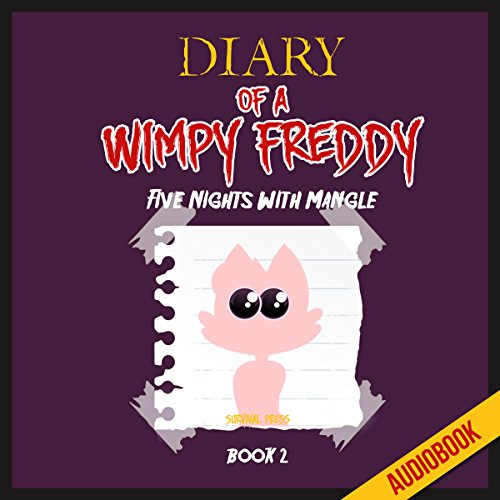 Diary of a Wimpy Freddy (Book 2): Five Nights with Mangle Titelbild