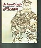 Da Van Gogh a Picasso. Capolavori del disegno francese del XIX e XX secolo dal Los Angeles County Museum of Art. Catalogo della mostra