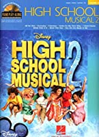 High School Musical 2: Piano, Vocal, Guitar (Piano Play-along)