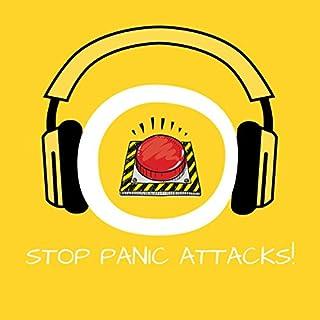 Stop Panic Attacks! Panikattacken bekämpfen mit Hypnose Titelbild