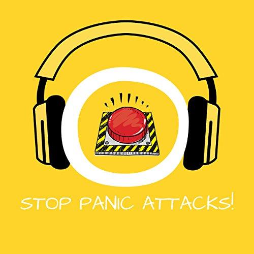 Stop Panic Attacks! audiobook cover art
