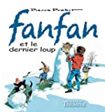 Fanfan et le Dernier Loup