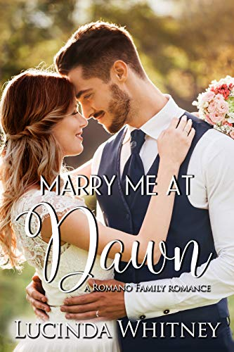 Marry Me At Dawn by Whitney, Lucinda ebook deal