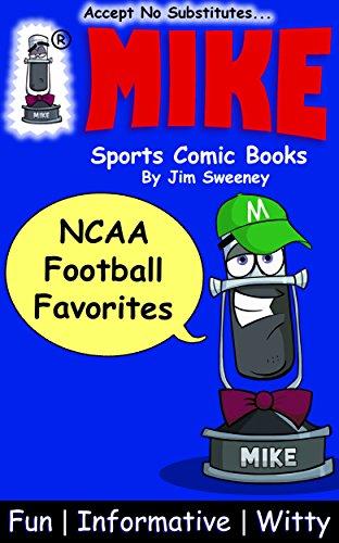 MIKE NCAA Football Favorites: Sports Comic Books (Favorites Series Book 10) (English Edition)