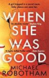 When She Was Good: The heart-stopping Richard & Judy Book Club Summer 2021 thriller (Cyrus Haven)