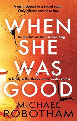 When She Was Good: The heart-stopping new thriller from the mastermind of crime: The heart-stopping Richard & Judy Book Club Summer 2021 thriller (Cyrus Haven)