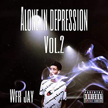 Alone In Depression Vol.2