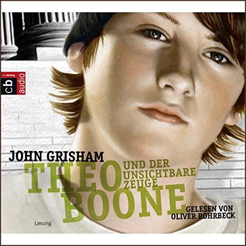 Theo Boone und der unsichtbare Zeuge (Theo Boone 1) Titelbild