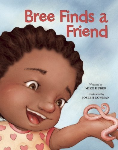 Bree Finds a Friend (Redleaf Lane - Early Experiences) by Huber, Mike (2014) Hardcover