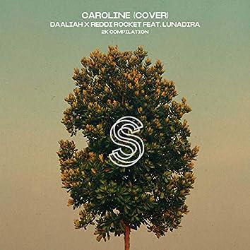 Caroline Cover (feat. Lunadira)