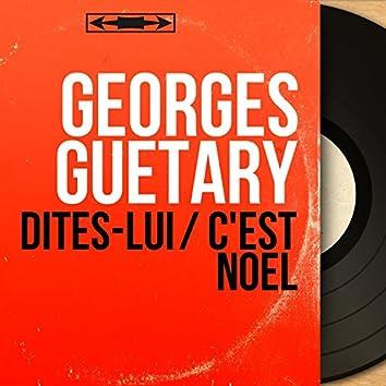 Dites-lui / C'est Noël (feat. Jo Moutet et son orchestre) [Mono Version]