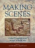Making Scenes: Global Perspectives on Scenes in Rock Art