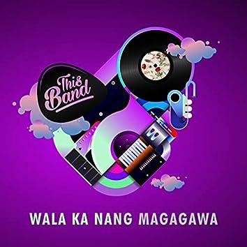 Wala Ka Nang Magagawa