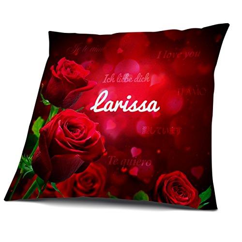Kissen mit Füllung, Motiv Rosen mit Name Larissa, vollflächig bedruckt 30 x 30 cm, Namenskissen, Geschenkidee