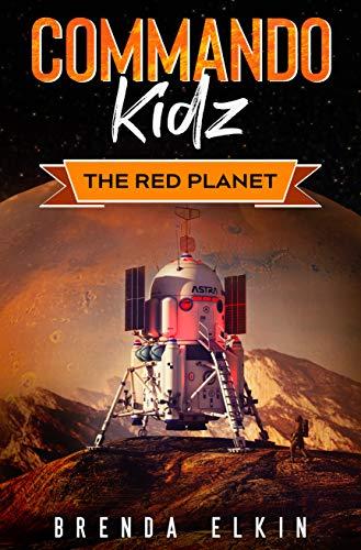 Commando Kidz: The Red Planet