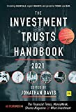 The Investment Trust Handbook 2021: Investing essentials, expert insights and powerful trends and data