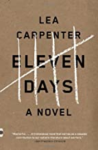 Eleven Days (Vintage Contemporaries) by Carpenter Lea (2014-03-11) Paperback